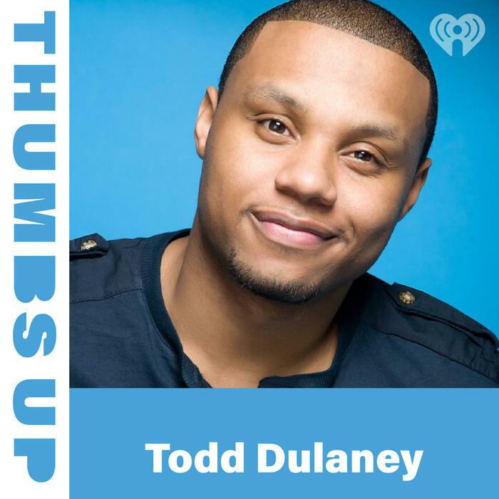 Thumbs Up: Todd Dulaney